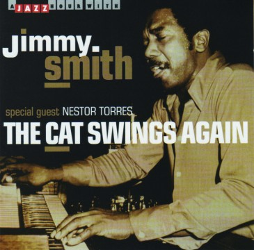 Jimmy Smith - The Cat Swings again
