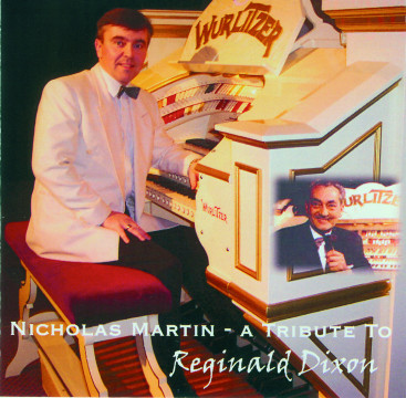 Nicholas Martin - A Tribute To Reginald Dixon