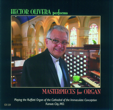 Hector Olivera - Masterpieces For Organ