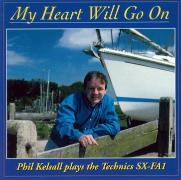 Phil Kelsall - My Heart Will Go On