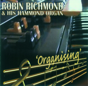 Robin Richmond - Organising