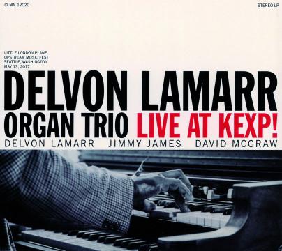 Delvon Lamaar - Live at Kexp! (Delvon Lamaar Organ Trio)