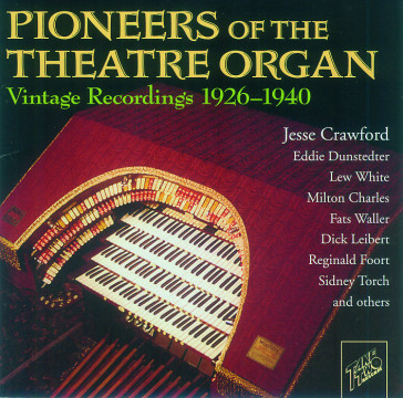 Diverse Interpreten - Pioneers Of The Theatre Organ