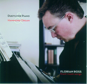 Florian Ross - Duets For Piano & Hammond