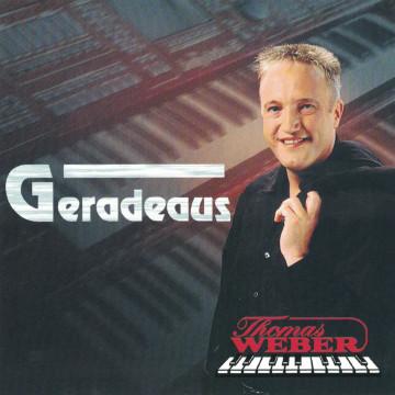 Thomas Weber - Geradeaus