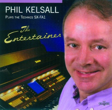 Phil Kelsall - The Entertainer