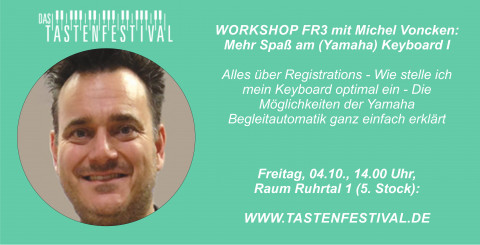 "Workshop ""Mehr Spaß am (Yamaha) Keyboard I"" mit Michel Voncken, 04.10.2019, TASTENFESTIVAL"