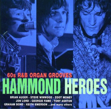 Diverse Interpreten - Hammond Heroes: 60s R&B Organ Grooves