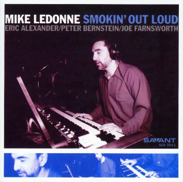 Mike Ledonne - Smokin' Out Loud