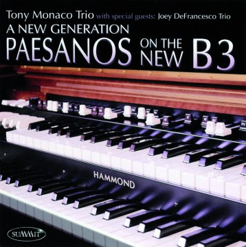 Joey DeFrancesco - A New Generation (Tony Monaco Trio & Joey DeFrancesco Trio)