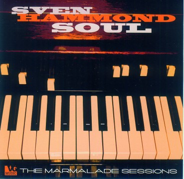 Sven Figee - The Marmalade Sessions (Sven Hammond Soul)