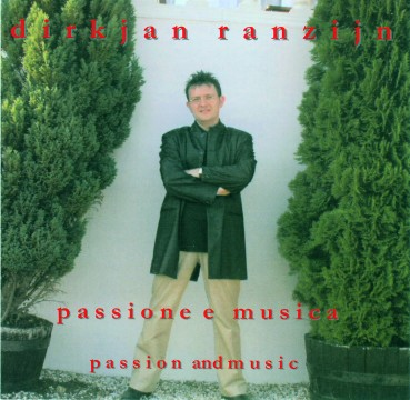 DirkJan Ranzijn - Passion And Music