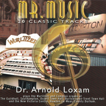Arnold Loxam - Mr. Music