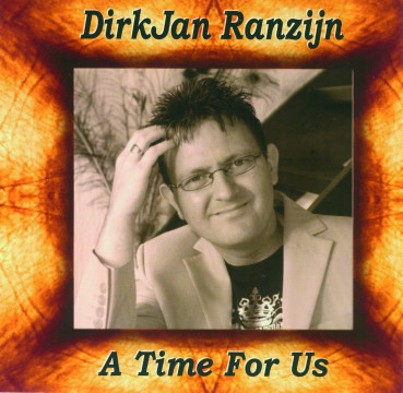 DirkJan Ranzijn - A Time For Us