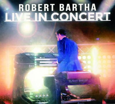 Robert Bartha - Live in Concert
