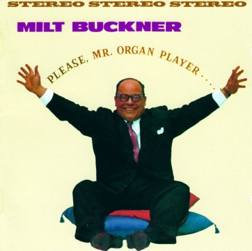 Milt Buckner - Please, Mr. Organ Player / Send Me Softly
