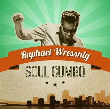 Raphael Wressnig - Soul Gumbo
