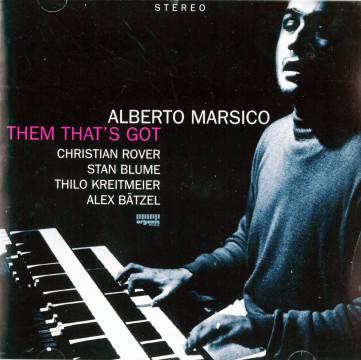 Alberto Marsico - Them That's Got