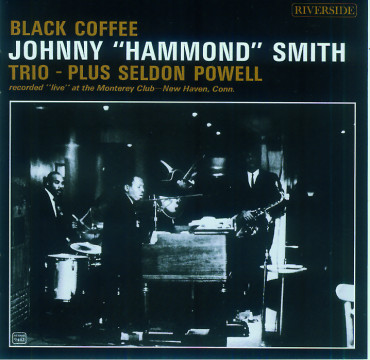 "Johnny ""Hammond"" Smith - Black Coffee"