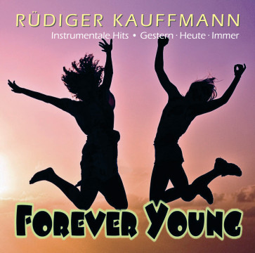 Rüdiger Kauffmann - Forever Young