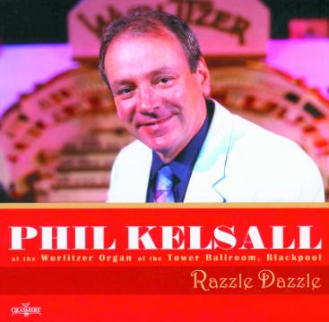 Phil Kelsall - Razzle Dazzle