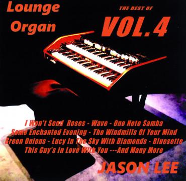 Jason Lee - The Best Of Lounge Organ Vol. 4