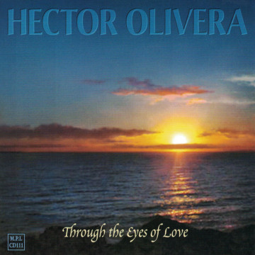 Hector Olivera - Through The Eyes Of Love