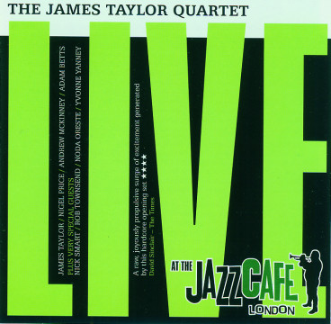 James Taylor Quartet - Live At The Jazz Café