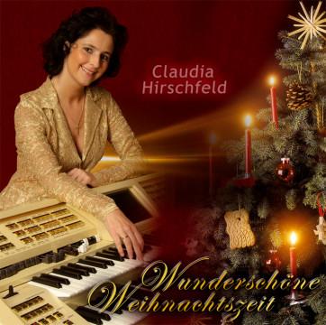Claudia Hirschfeld - Wunderschöne Weihnachtszeit
