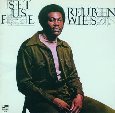 Reuben Wilson - Set Us Free