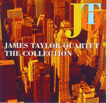 James Taylor Quartet - The Collection