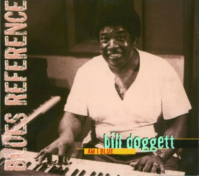 Bill Doggett - Am I Blue
