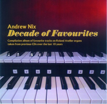 Andrew Nix - Decade Of Favourites