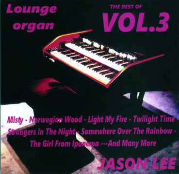 Jason Lee - Lounge Organ Vol. 3