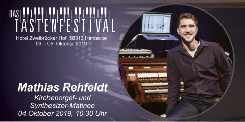 Ticket Kirchenorgel-Synthesizer-Matinee mit Mathias Rehfeldt, 04.10.2019, Herdecke - Ruhrfestsaal