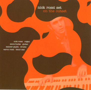 Nick Rossi - On The Outset