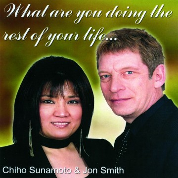 Chiho Sunamoto - What Are You Doing The Rest Of Your Life ?