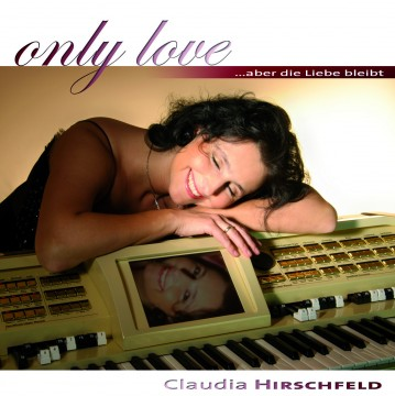 Claudia Hirschfeld - Only Love