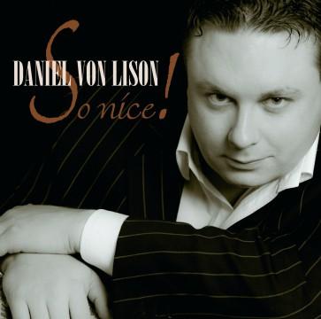 Daniel von Lison - So Nice!