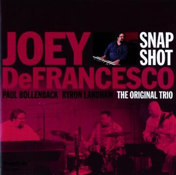 Joey DeFrancesco - Snap Shot