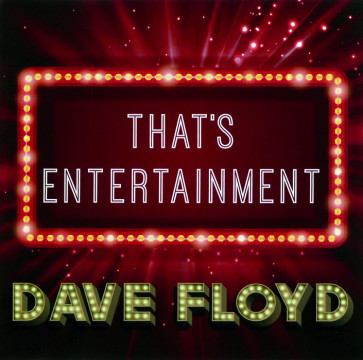 Dave Floyd - That's Entertainment