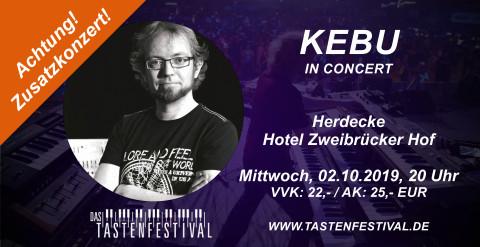 Konzertticket KEBU, Zusatzkonzert 02.10.2019, Herdecke - Ruhrfestsaal