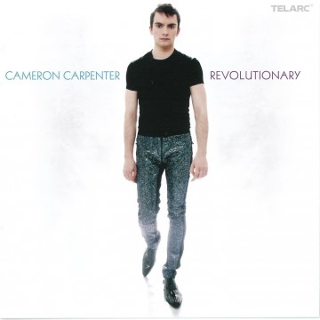 Cameron Carpenter - Revolutionary