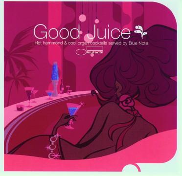 Diverse Interpreten - Good Juice