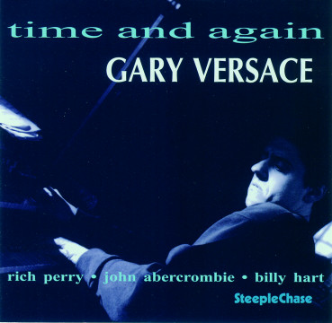 Gary Versace - Time And Again