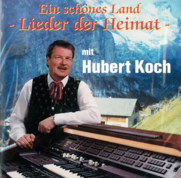 Hubert Koch - Lieder der Heimat