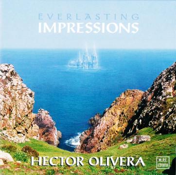 Hector Olivera - Everlasting Impressions