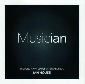 Ian House - Musician
