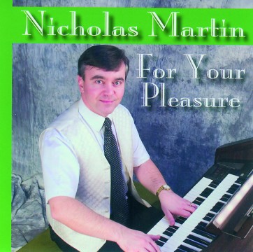 Nicholas Martin - For Your Pleasure