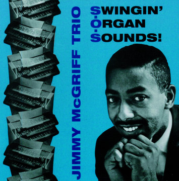 Jimmy McGriff Trio - Swingin' Organ Sounds